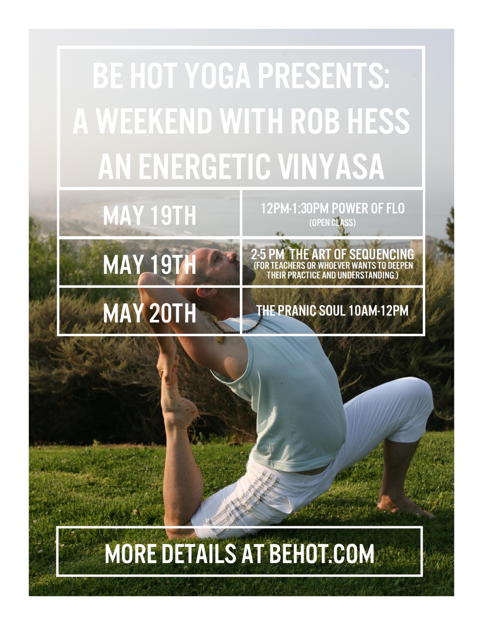 A Weekend with Rob Hess